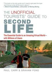 Cover of: The Unofficial Tourists' Guide to Second Life
