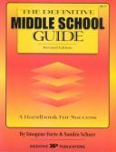 Cover of: The Definitive Middle School Guide: A Handbook for Success