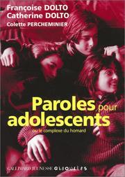 Cover of: Paroles pour adolescents ou le Complexe du homard