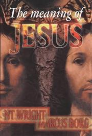 Cover of: The Meaning of Jesus: Two Visions