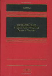 Cover of: Education law, policy, and practice: cases and materials