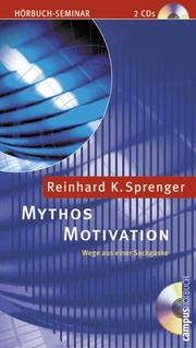 Cover of: Mythos Motivation. 2 CDs. Wege aus einer Sackgasse.