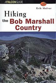 Cover of: Hiking the Bob Marshall Country (FalconGuide)