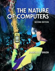 Cover of: The Nature of Computers (Dryden Press Series in Information Systems)
