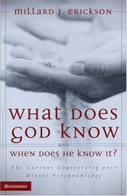 Cover of: What Does God Know and When Does He Know It?