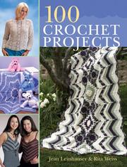 Cover of: 100 Crochet Projects