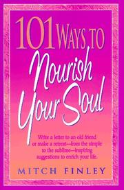 Cover of: 101 ways to nourish your soul