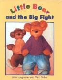 Cover of: Little Bear and the Big Fight (Little Bear Collection)