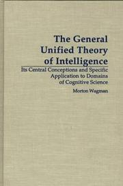 Cover of: The general unified theory of intelligence