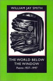 Cover of: The World below the Window: Poems 1937-1997