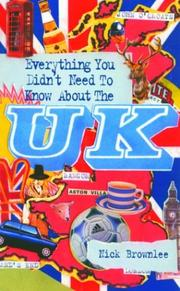 Cover of: Everything You Didn't Need to Know About the U.K.