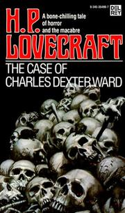 Cover of: The Case of Charles Dexter Ward