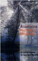 Cover of: Ayurveda, Nature's Medicine
