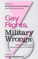 Cover of: Gay rights, military wrongs