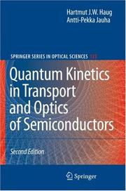 Cover of: Quantum Kinetics in Transport and Optics of Semiconductors (Springer Series in Solid-State Sciences)