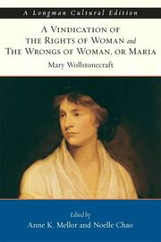Cover of: Vindication of the Rights of Woman and The Wrongs of Woman, A, or Maria, A Longman Cultural Edition
