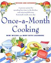 Cover of: Once-a-Month Cooking, Revised and Expanded: A Proven System for Spending Less Time in the Kitchen and Enjoying Delicious, Homemade Meals Every Day