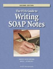 Cover of: The OTA's Guide to Writing SOAP Notes