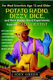 Cover of: Potato Radio, Dizzy Dice, and More Wacky, Weird Experiments from the Mad Scientist