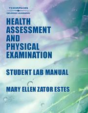 Cover of: Student Lab Manual to Accompany Health Assessment & Physical Examination