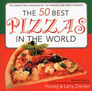 Cover of: The 50 Best Pizzas in the World