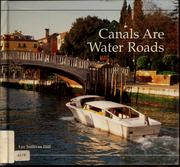 Cover of: Canals are water roads