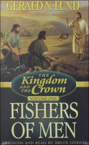 Cover of: Kingdom and the Crown, Volume 1: Fishers of Men (Kingdom and the Crown)