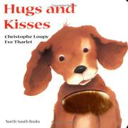 Cover of: Hugs and Kisses Touch and Feel Bk (Touch & Feel)