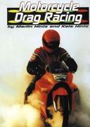 Cover of: Motorcycle drag racing