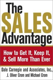 Cover of: The Sales Advantage: How to Get it, Keep it, and Sell More Than Ever