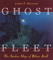Cover of: Ghost Fleet: The Sunken Ships of Bikini Atoll