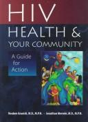 Cover of: HIV, Health, And Your Community