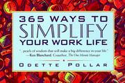 Cover of: 365 ways to simplify your work life