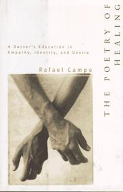 Cover of: The Poetry of Healing: A Doctor's Education in Empathy, Identity, and Desire