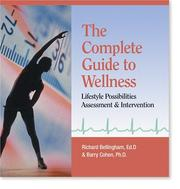 Cover of: The Complete Guide to Wellness