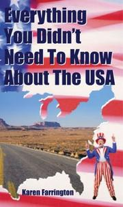 Cover of: Everything You Didn't Need to Know About the USA