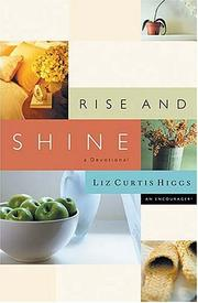 Cover of: Rise And Shine A Devotional
