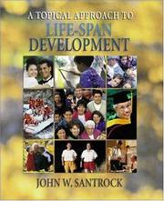 Cover of: A Topical Approach to Life-Span Development W/ PowerWeb