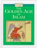 Cover of: The golden age of Islam