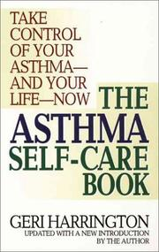 Cover of: The asthma self-care book: how to take control of your asthma