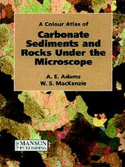 Cover of: A Colour Atlas of Carbonate Sediments and Rocks under the Microscope