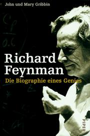 Cover of: Richard Feynman. Die Biographie eines Genies.