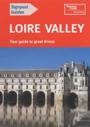 Cover of: Loire Valley