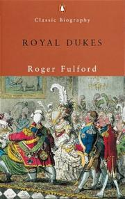 Cover of: Royal Dukes (Penguin Classic Biography)