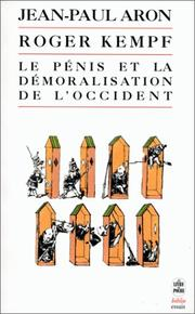 Cover of: Le Pénis et la démoralisation de l'Occident