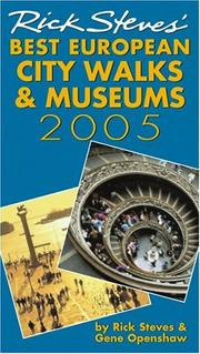 Cover of: Rick Steves' 2005 Best European City Walks And Museums (Rick Steves' Best European City Walks and Museums)