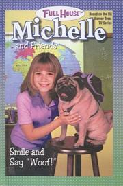 "Cover of: Smile and Say ""Woof!"" (Full House Michelle)"