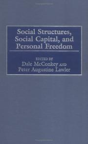 Cover of: Social structures, social capital, and personal freedom