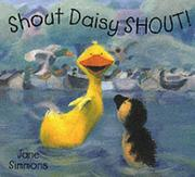 Cover of: Shout Daisy Shout! (Daisy)