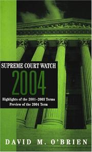 Cover of: Supreme Court Watch 2004: highlights of the 2001-2003 terms : preview of the 2004 term